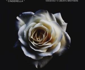 Voicevolt & Ubuntu Brothers – Cinderella