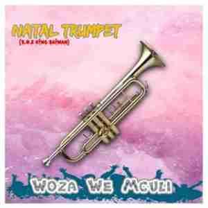 Woza We Mculi – Natal Trumpet (S.O.2 King Saiman)