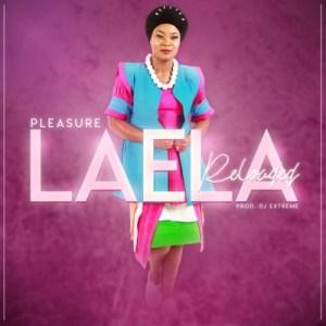 Pleasure – Laela (Reloaded)