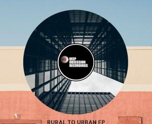 EP: DJ Vegas SA – Rural To Urban