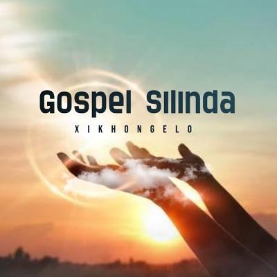 Gospel Silinda – Xikhongelo