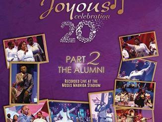 Joyous Celebration – Volume 20, Pt. 2: The Alumni (Live) Fakaza2018