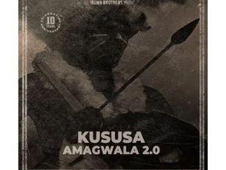 Kususa – Amagwala 2.0 (Original Mix) Mp3 Download