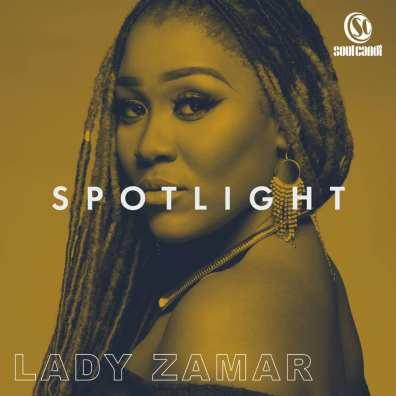 Lady Zamar – Spotlight