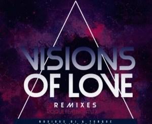 Roque & Nontu X – Visions Of Love (Remixes)