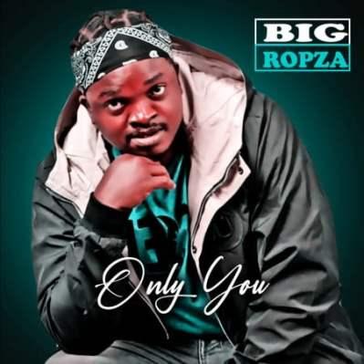 Big Ropza – Only You (Original Mix)