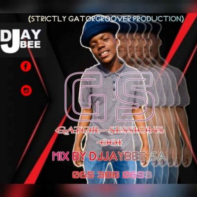 DJ JayBee SA – Gator Sessions 001 Mix (Strictly Gator Groover Production)