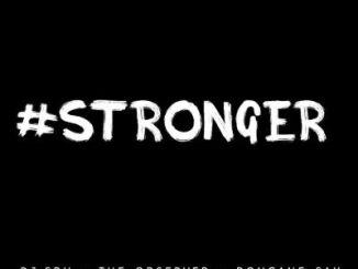 DJ Sbu – Stronger Ft. The Observer and Bongane Sax