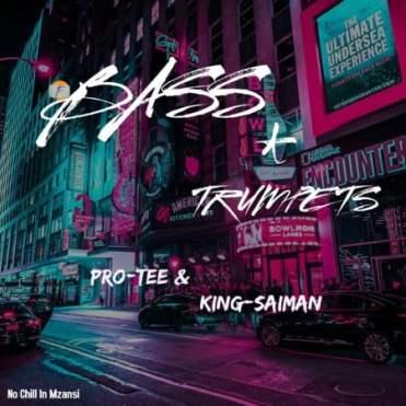 Pro Tee & King Saiman – German Trumpet