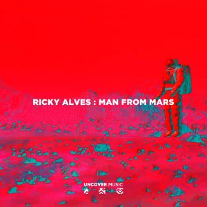 Ricky Alves – Man From Mars (Original Mix)