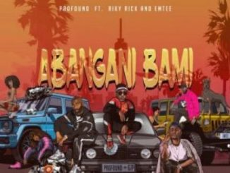 Riky Rick & Emtee To Feature In Prxfnd's New Single Abangani Bami