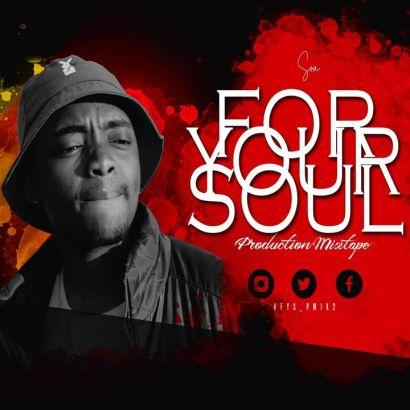 Soa Mattrix – For Your Soul Production Mix Vol. 2