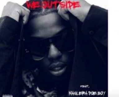 VIDEO: Windows 2000 – We Outside Ft. Maglera Doe Boy