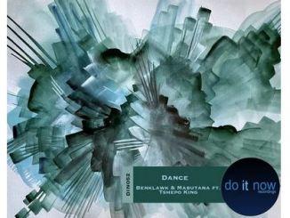 EP: Benklawk, Mabutana & Tshepo King – Dance