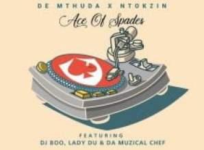 De Mthuda & Ntokzin – Igama Lam Ft. DJ Boo, Lady Du & Da Muzical Chef