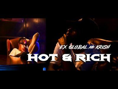 VIDEO: Ex Global & Krish – Hot & Rich