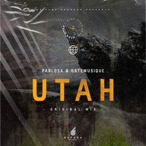 PabloSA & GateMusique – Utah (Original Mix)
