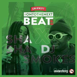 Smirnoff – Never Let You Go Ft. Sha Sha & DJ Smokes