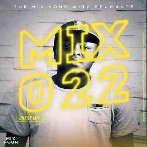 Spumante – The Mix Hour Mix 022