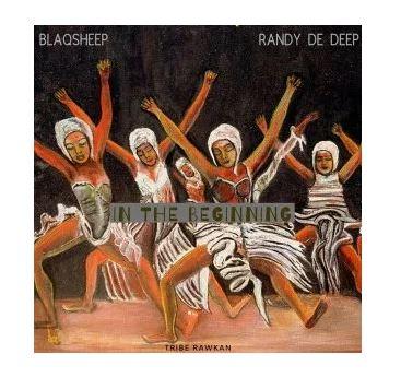 EP: BlaQsheep & Randy De Deep – In the Beginning