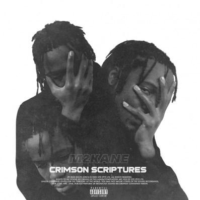 EP: M2KaNE – Crimson Scriptures
