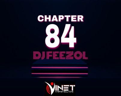 DJ FeezoL – Chapter 84 Mix