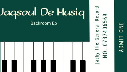 EP: Jaqsoul De Musiq – Backroom