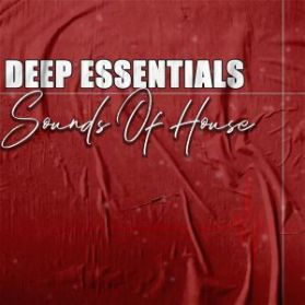 EP: Deep Essentials – Sounds Of House