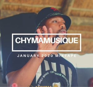 Chymamusique – January 2021 Chart