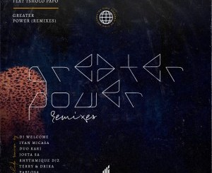 EP: Dj Liquidator & Mbalisoul – Greater Power Remix (House Edition)
