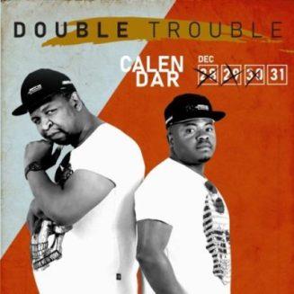 Album: Double Trouble – Calendar