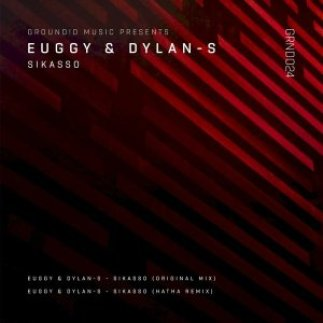 EP: Euggy & Dylan-S – Sikasso