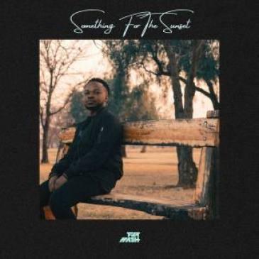 EP: Fka Mash – Something For The Sunset