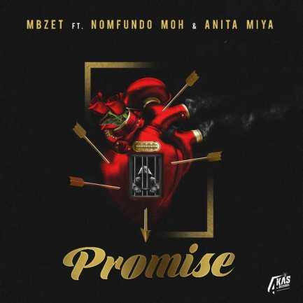 MBzet - Promise Ft. Nomfundo Moh & Anita Miya
