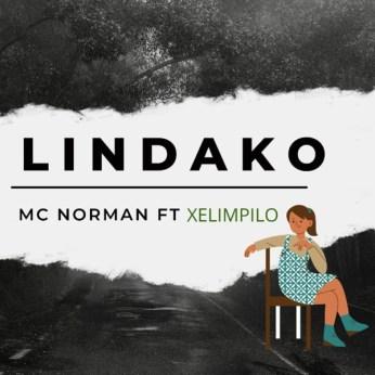 Mc Norman – Lindako Ft. Xelimpilo