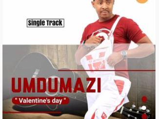 Mdumazi Valentine's day Mp3