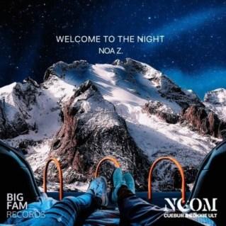 Noom, Cuebur & BokkieUlt – Welcome To The Night Ft. Noa Z