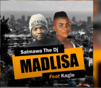 Salmawa The DJ – Madlisa Ft. Kagie