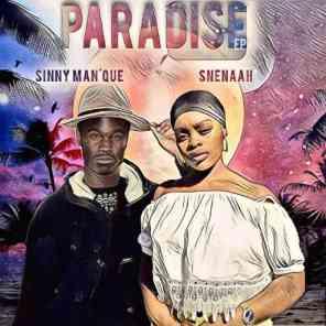 EP: Sinny Man'Que & Snenaah – Paradise