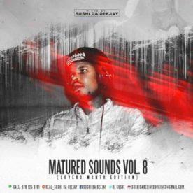 Sushi Da Deejay – Maturedsounds Vol. 8 Mix