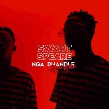 EP: Swartspeare – Nga'phandle Kwakho
