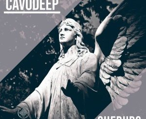 CavoDeep – Cherubs (Original Mix)