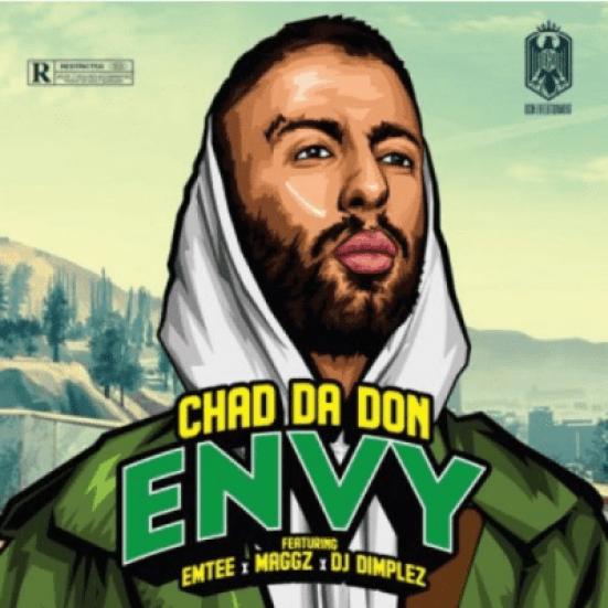 Chad Da Don – Envy Ft. Emtee, Maggz & DJ Dimplez