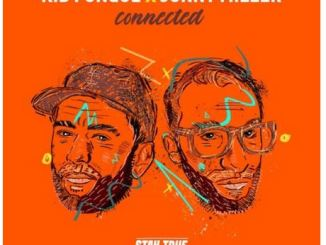 Kid Fonque & Jonny Miller – Connected Album Download