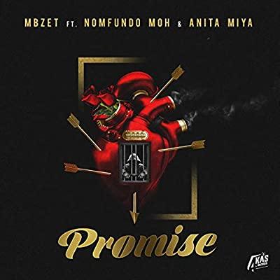 MBzet – Promise Ft. Anita Miya Moh & Anita Miya