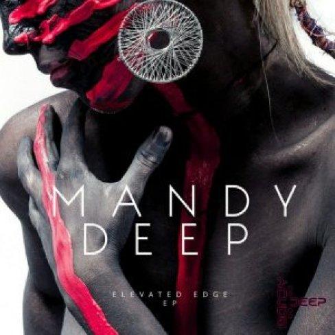 EP: Mandy Deep – Elevated Edge