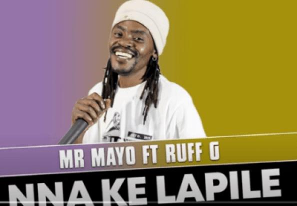 Mr Mayo – Nna Ke Lapile Ft. Ruff G (Official Audio)