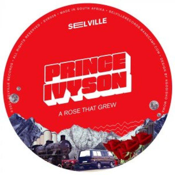 EP: Prince Ivyson – A Rose That Grew