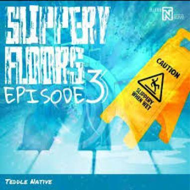 EP: Teddle Native – Slippery Floors EP lll