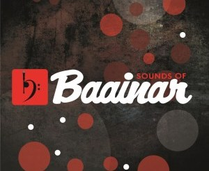 VA – Sounds Of Baainar Vol. 1